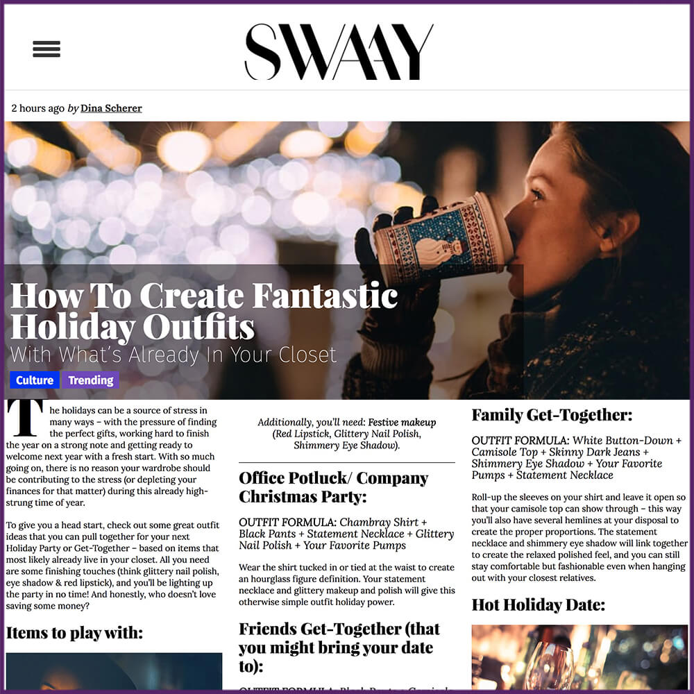 Swaay Media Article How To Create Fantastic Holiday Outfits December 2016